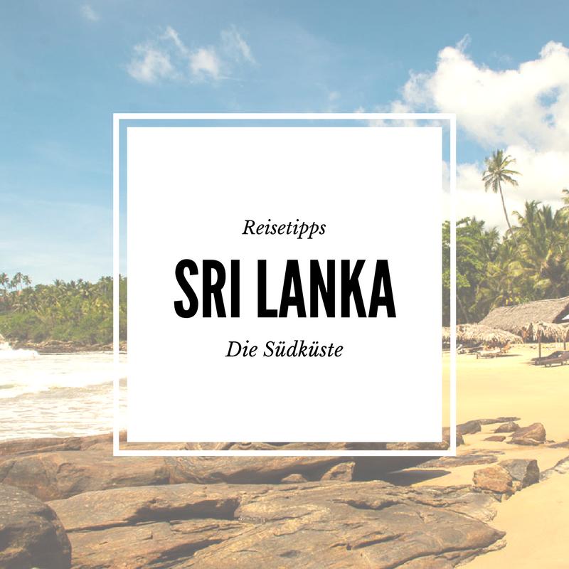 Reisetipps für die Südküste in Sri Lanka